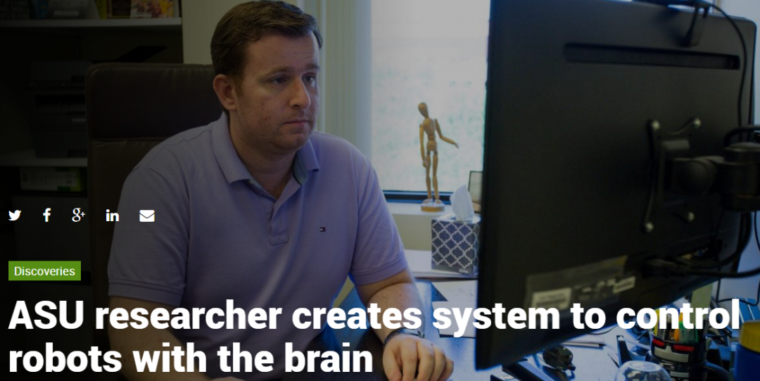 ASU researcher creates system to control robots with the brain
